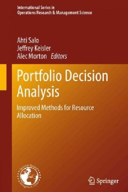 Portfolio Decision Analysis: Improved Methods for Resource Allocation (Hardcover)