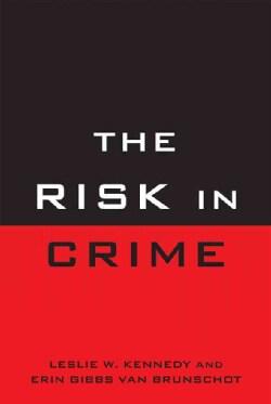 The Risk in Crime (Hardcover)
