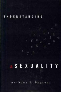 Understanding Asexuality (Hardcover)