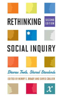 Rethinking Social Inquiry: Diverse Tools, Shared Standards (Hardcover)