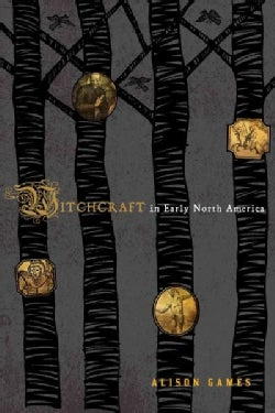 Witchcraft in Early North America (Paperback)