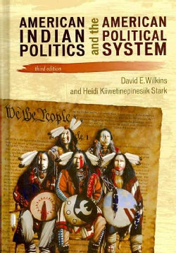 American Indian Politics and the American Political System (Hardcover)
