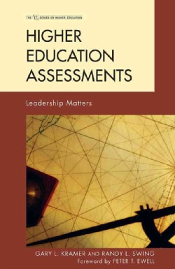 Higher Education Assessments: Leadership Matters (Hardcover)