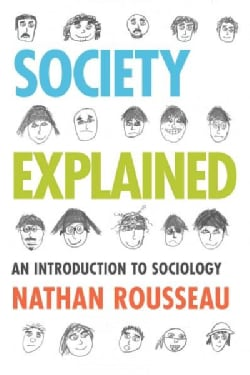 Society Explained: An Introduction to Sociology (Hardcover)