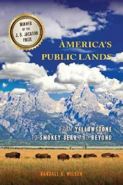 America's Public Lands: From Yellowstone to Smokey Bear and Beyond (Paperback)