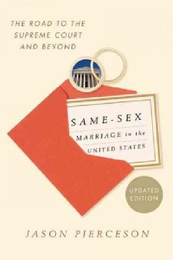 Same-Sex Marriage in the United States: The Road to the Supreme Court (Paperback)