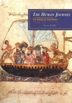 The Human Journey: A Concise Introduction to World History: Prehistory to 1450 (Paperback)