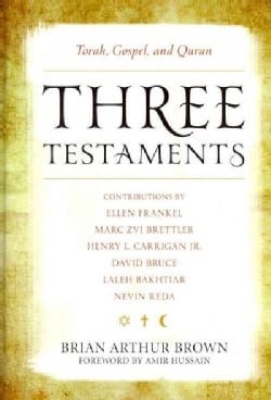 Three Testaments: Torah, Gospel, and Quran (Hardcover)