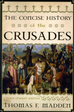The Concise History of the Crusades (Paperback)