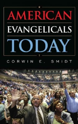 American Evangelicals Today (Hardcover)