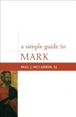 A Simple Guide to Mark (Paperback)