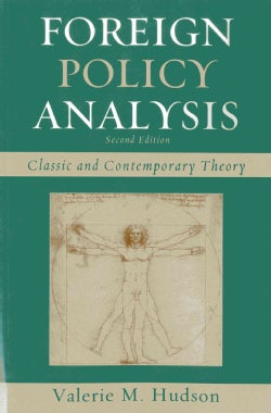 Foreign Policy Analysis: Classic and Contemporary Theory (Paperback)