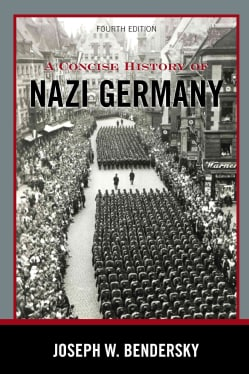 A Concise History of Nazi Germany: 1919-1945 (Hardcover)