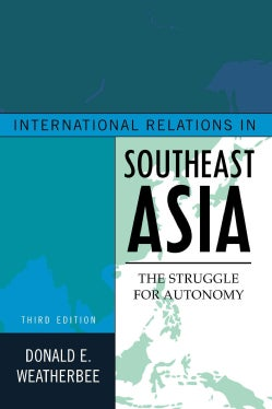 International Relations in Southeast Asia: The Struggle for Autonomy (Paperback)