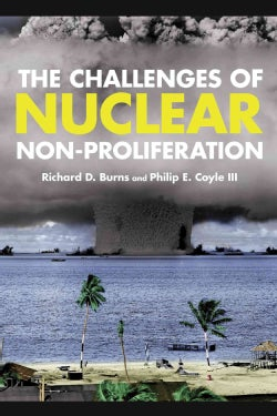 The Challenges of Nuclear Non-Proliferation (Paperback)