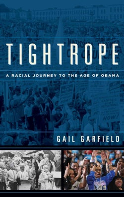 Tightrope: A Racial Journey to the Age of Obama (Hardcover)