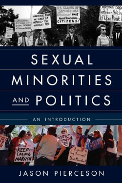 Sexual Minorities and Politics: An Introduction (Hardcover)
