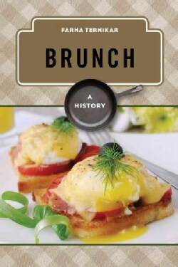 Brunch: A History (Hardcover)
