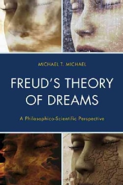 Freud's Theory of Dreams: A Philosophico-Scientific Perspective (Hardcover)