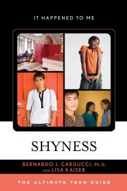 Shyness: The Ultimate Teen Guide (Hardcover)