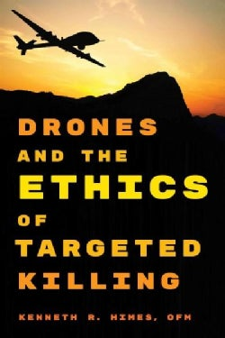 Drones and the Ethics of Targeted Killing (Paperback)