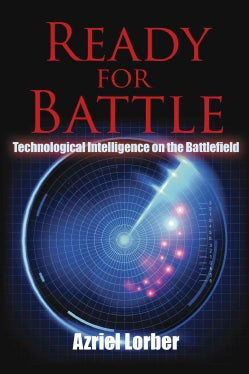 Ready for Battle: Technological Intelligence on the Battlefield (Hardcover)