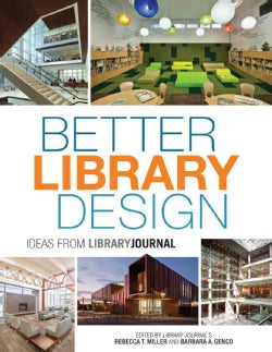 Better Library Design: Ideas from Library Journal (Hardcover)