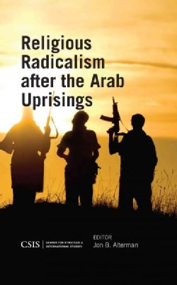 Religious Radicalism After the Arab Uprisings (Paperback)
