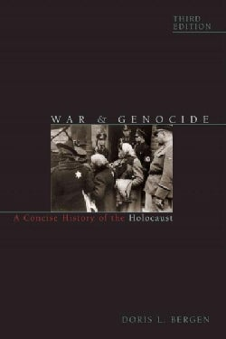 War and Genocide: A Concise History of the Holocaust (Paperback)