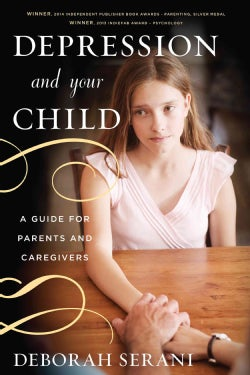 Depression and Your Child: A Guide for Parents and Caregivers (Paperback)