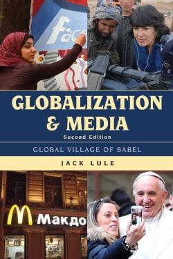 Globalization and Media: Global Village of Babel (Hardcover)