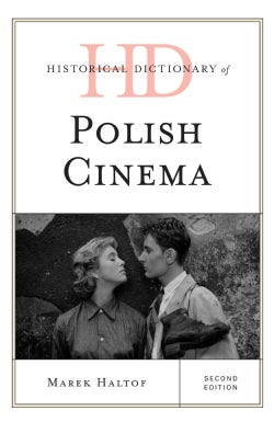 Historical Dictionary of Polish Cinema (Hardcover)