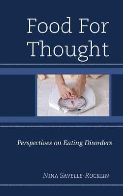 Food for Thought: Perspectives on Eating Disorders (Paperback)