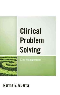 Clinical Problem Solving: Case Management (Hardcover)
