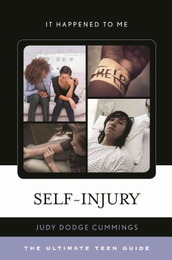Self-Injury: The Ultimate Teen Guide (Hardcover)