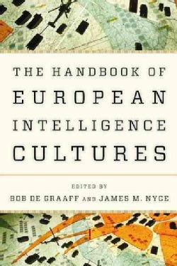 Handbook of European Intelligence Cultures (Hardcover)