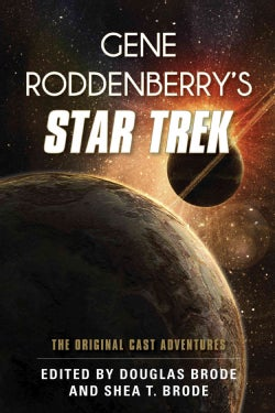 Gene Roddenberry's Star Trek: The Original Cast Adventures (Hardcover)