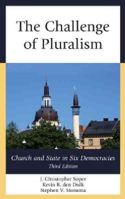 The Challenge of Pluralism: Church and State in Six Democracies (Paperback)