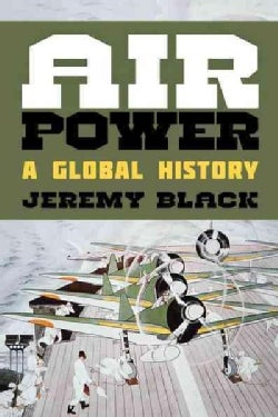 Air Power: A Global History (Hardcover)