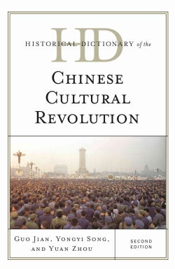 Historical Dictionary of the Chinese Cultural Revolution (Hardcover)