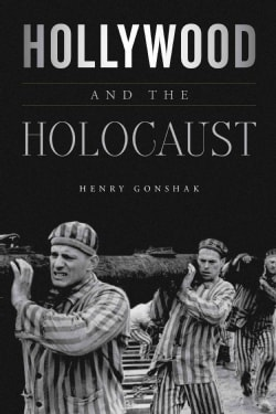 Hollywood and the Holocaust (Hardcover)