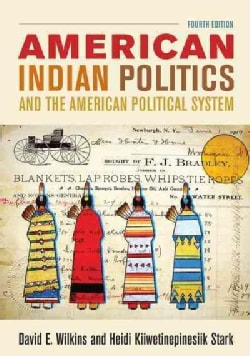 American Indian Politics and the American Political System (Paperback)