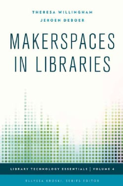 Makerspaces in Libraries (Paperback)