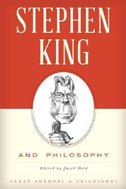 Stephen King and Philosophy (Paperback)