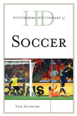 Historical Dictionary of Soccer (Paperback)