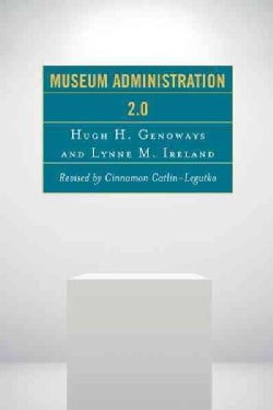 Museum Administration 2.0 (Paperback)