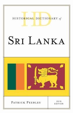 Historical Dictionary of Sri Lanka 2015 (Hardcover)