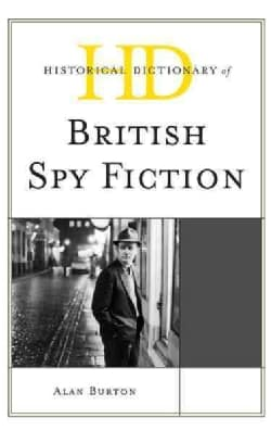 Historical Dictionary of British Spy Fiction (Hardcover)