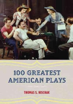100 Greatest American Plays (Hardcover)