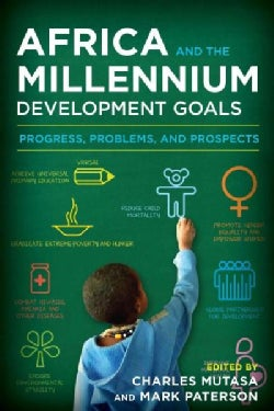 Africa and the Millennium Development Goals: Progress, Problems, and Prospects (Paperback)